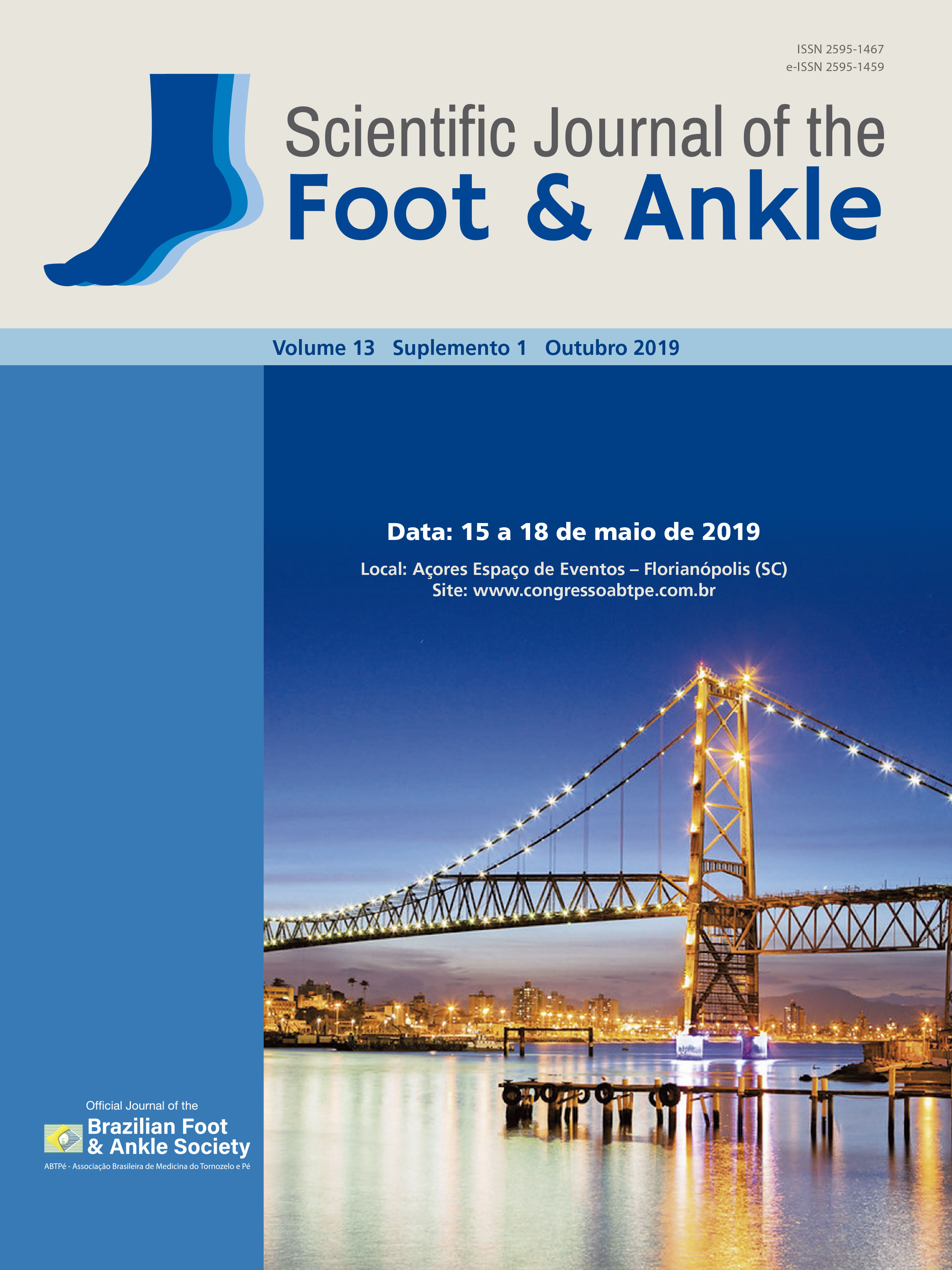 View Vol. 13 No. Supl 1 (2019): Proceedings of the 19th Brazilian Ankle and Foot Medicine and Surgery Congress